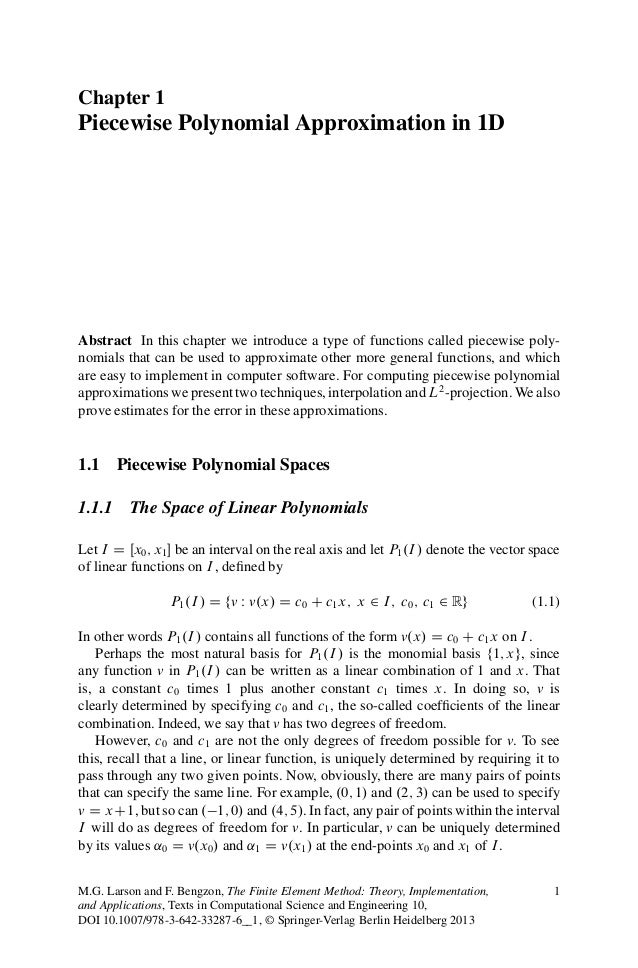 Chapter 1Piecewise Polynomial Approximation in 1DAbstract In this chapter we introduce a type of functions called piecewis...