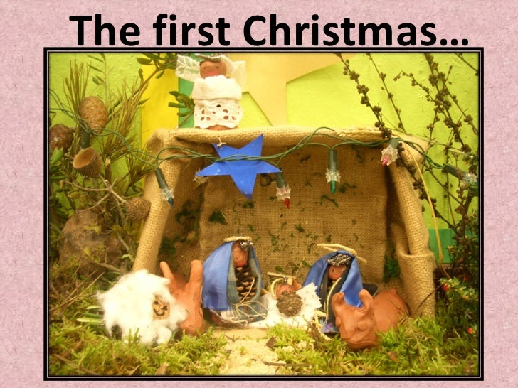 The first Christmas…