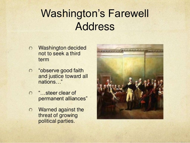 washingtons farewell address essay In early 1796, president george washington decided not to seek reelection for a third term and began drafting this farewell address to the american people.