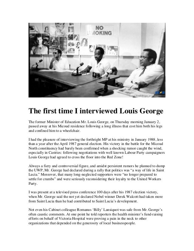 The first time i interviewed louis george