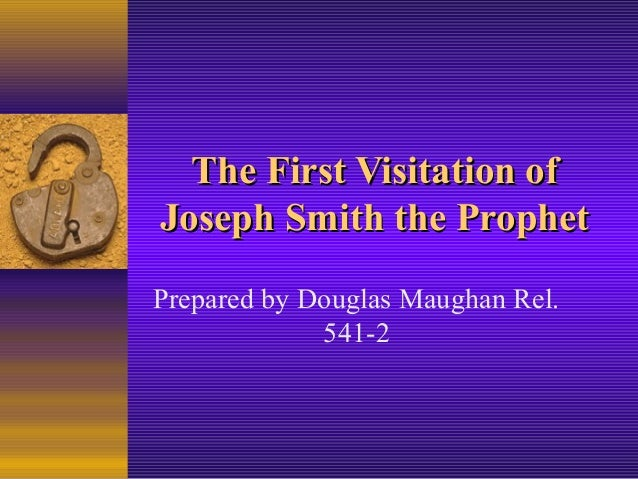 The first visitation to joseph smith1