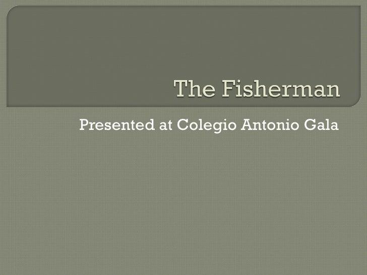 Presented at Colegio Antonio Gala