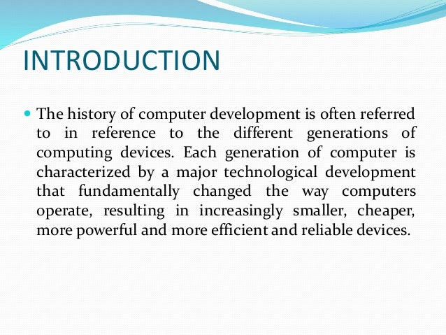 the five generations of computing essay The computers of electronic age are further divided into 5 generation on the basis  of technology used by the computer the different generations are.