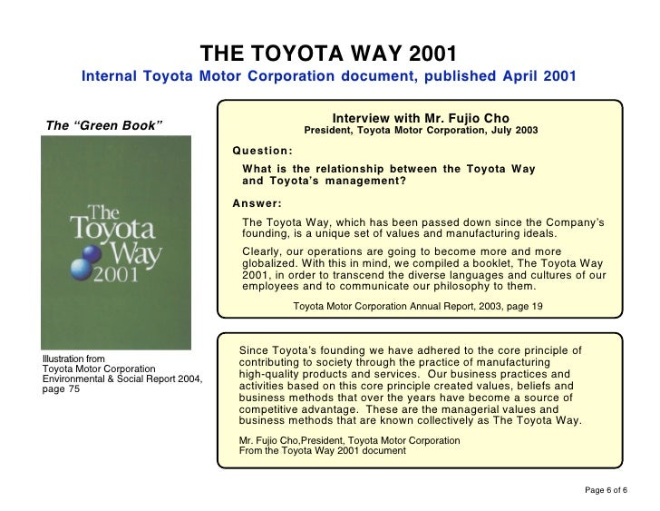 operational analysis of toyota way On the other hand, toyota also formulated a management approach with the toyota way: and toyoda created methodologies and techniques to eliminate the waste between operations, lines and processes.