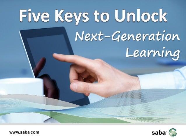 Next-Generation Learning  www.saba.com