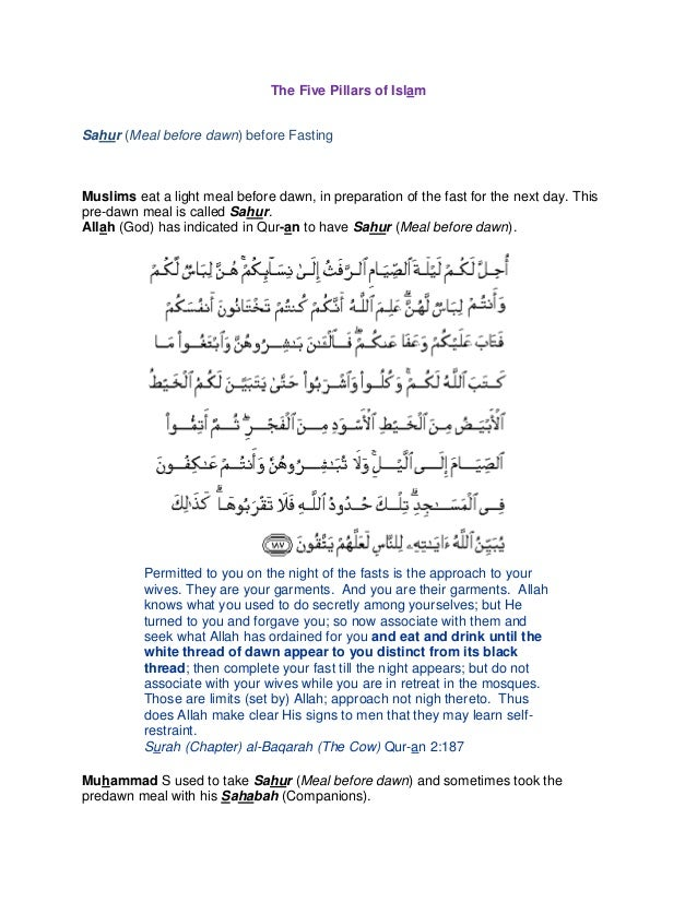 The Five Pillars of Islam Sahur (Meal before dawn) before Fasting Muslims eat a light meal before dawn, in preparation of ...