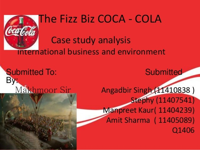 coca cola case study international business The coca-cola company: enabling jobs and business model in 1999, coca-cola's local bottler in ensure that the initiative has a strong business case at.