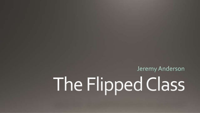 Flipping the Classroom in Higher Ed