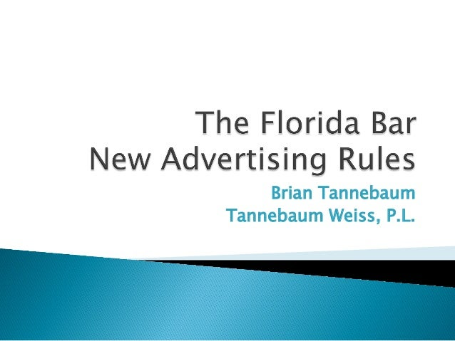 The New Florida Bar Lawyer Advertising Rules