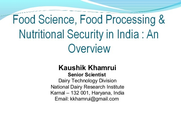 Kaushik Khamrui       Senior Scientist   Dairy Technology DivisionNational Dairy Research InstituteKarnal – 132 001, Harya...