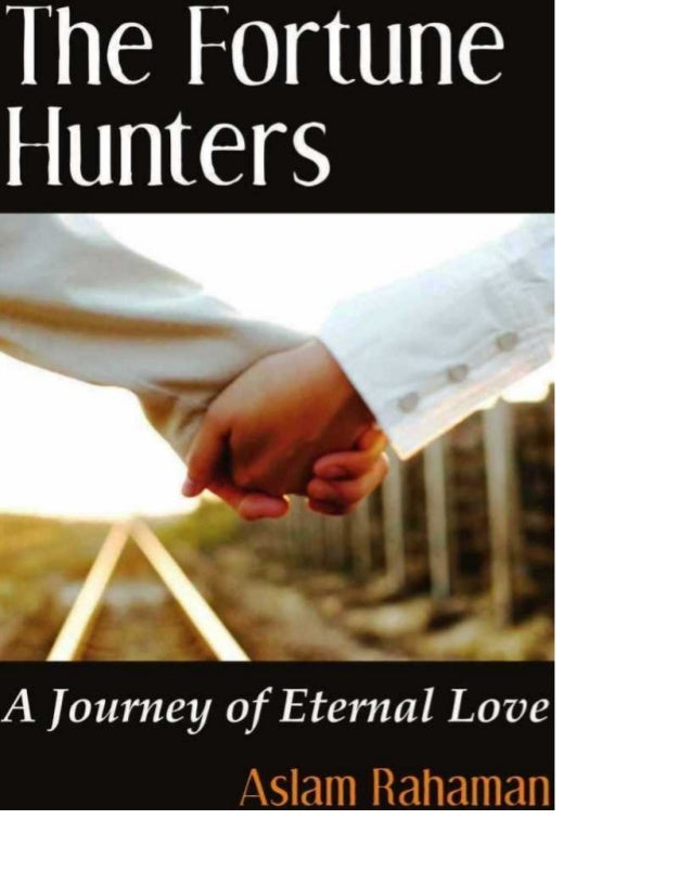 The Fortune Hunters : a journey of eternal love by aslam rahaman