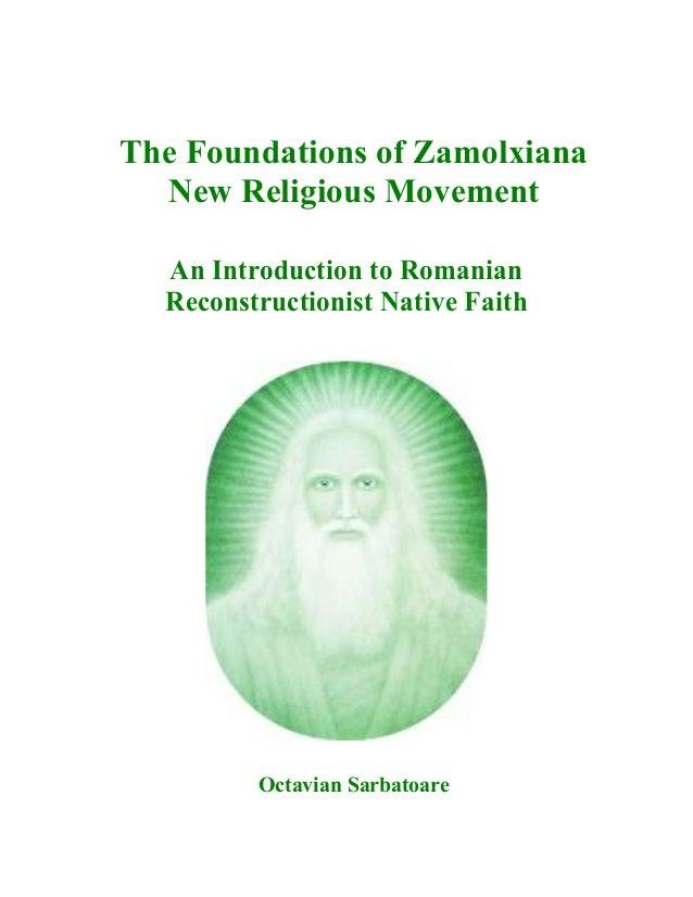 The Foundations of Zamolxiana New Religious Movement - Octavian Sarbatoare