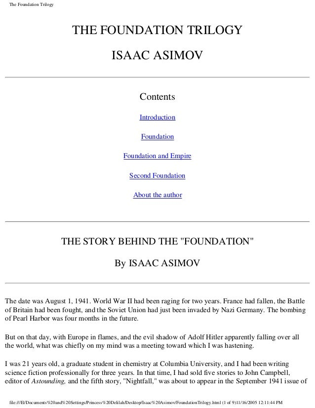 The Foundation Trilogy                               THE FOUNDATION TRILOGY                                               ...