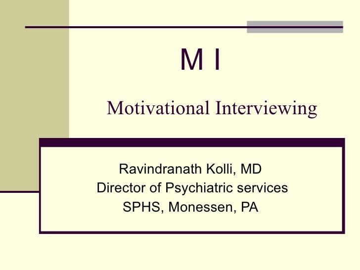 Motivational Interviewing by Ravi Kolli,MD