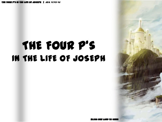 THE FOUR P's IN THE LIFE OF JOSEPH | Gen. 41:45-46BLESS OUR LAND TO SHINETHE FOUR P'sIN THE LIFE OF JOSEPH