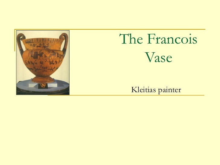 The francois vase