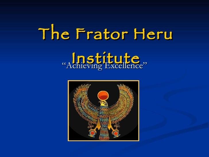 The Frator Heru Institute