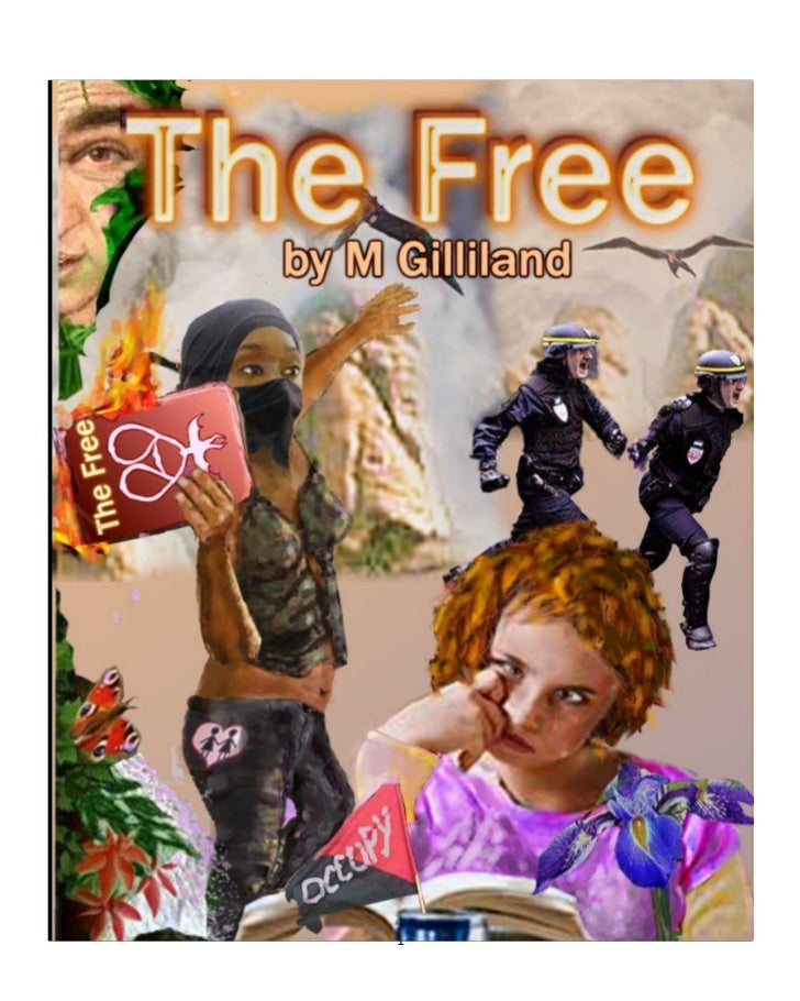 The Free. novel and blog of the post capitalist transition..