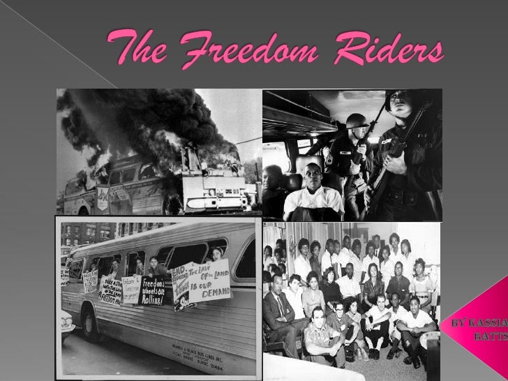    Freedom riders were non-violent civil rights    activist made up of mostly African Americans    & White Americans to f...