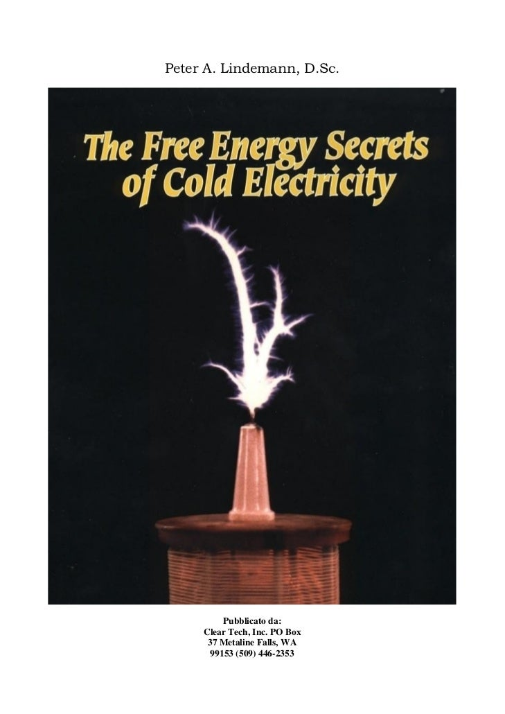 Peter A. Lindemann, D.Sc.          Pubblicato da:     Clear Tech, Inc. PO Box      37 Metaline Falls, WA       99153 (509)...