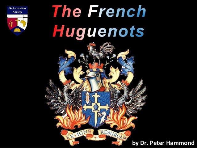 The French Huguenots
