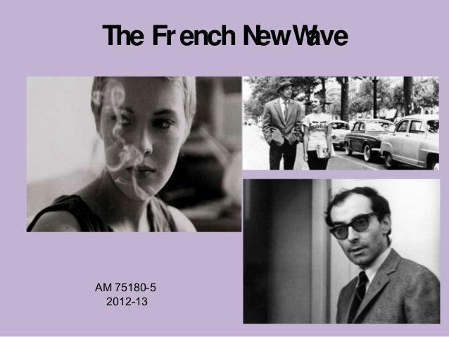 The Fr ench N W              ew aveAM 75180-5 2012-13