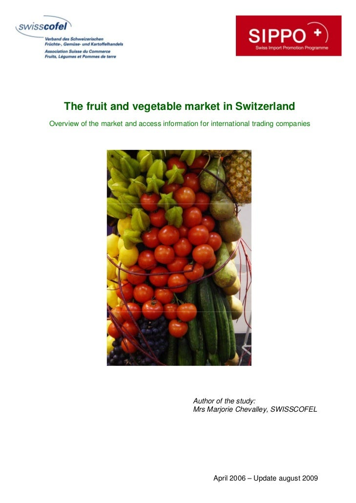 The fruit and vegetable market in Switzerland