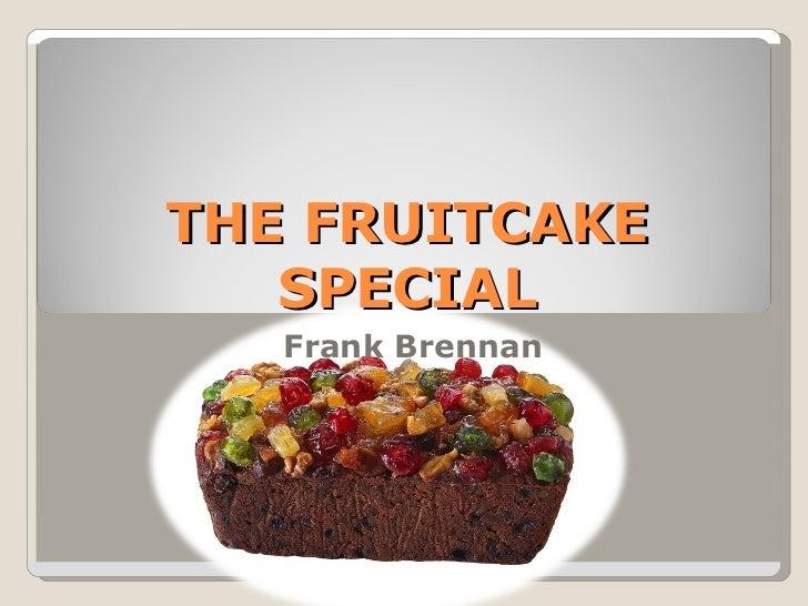 The fruitcake special terkini