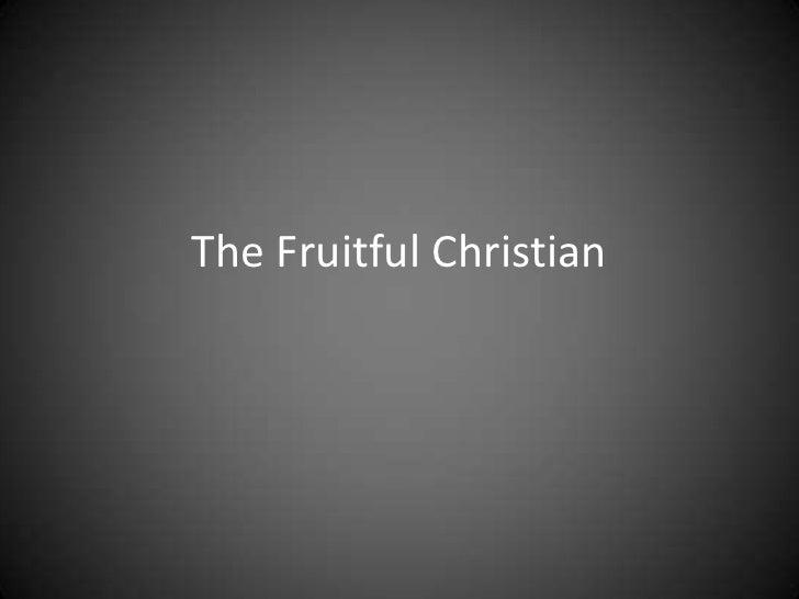 The Fruitful Christian