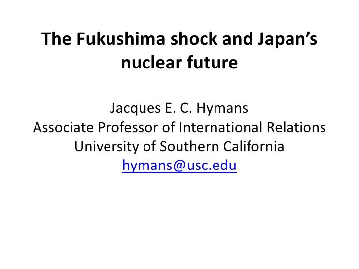 Public Lecture PPT (4.11.2012)The fukushima shock and japan's nuclear future