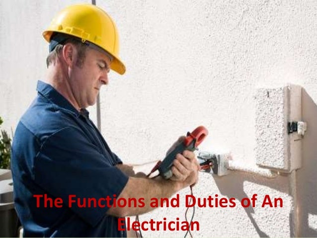 responsibilities of an electrician - Responsibilities Of An Electrician