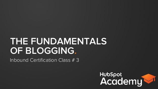 The Fundamentals of Blogging