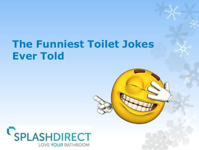 The Funniest Toilet Jokes Ever Told