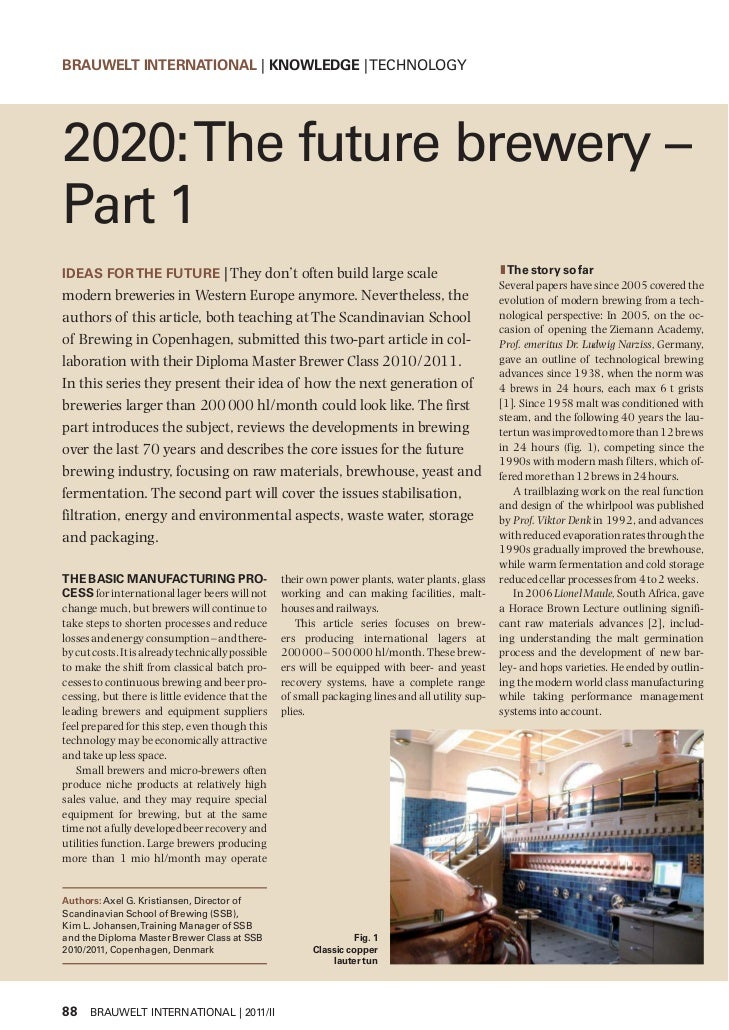 BRAUWELT INTERNATIONAL | KNOWLEDGE | TECHNOLOGY2020: The future brewery –Part 1IDEAS FOR THE FUTURE | They don't often bui...