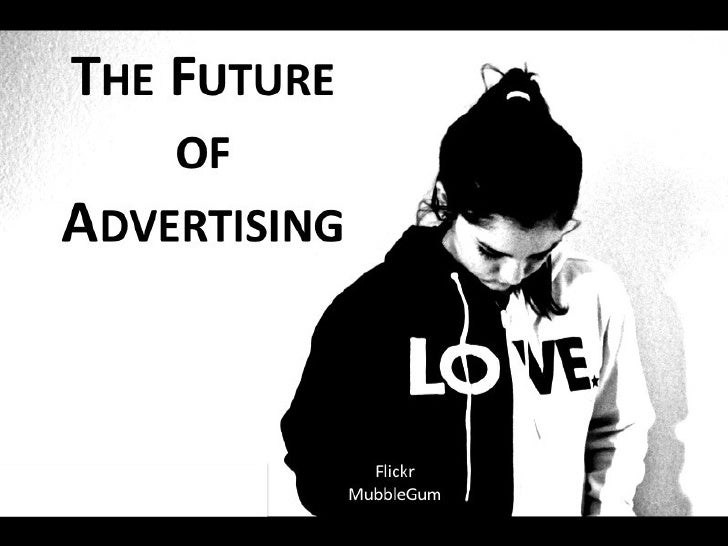 The Future of Advertising by Graham D Brown