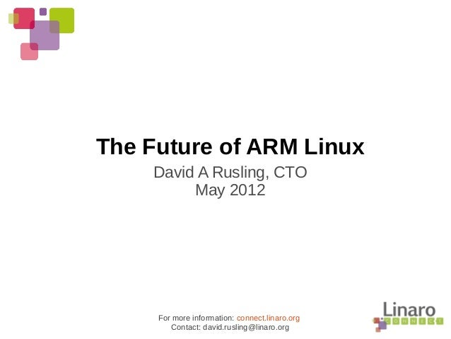 Q2.12: The Future of ARM Linux