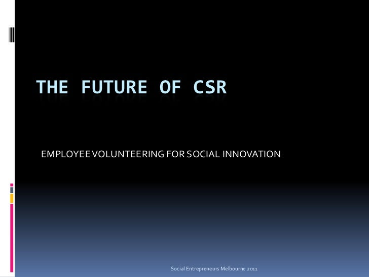 The Future of CSR