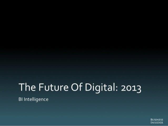 The Future Of Digital 2013