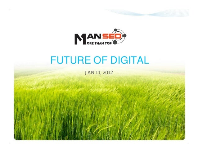 ManSeo Offline 2013 - The future of digital