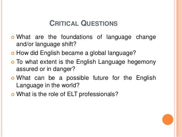 english why world language Learn about english as a global language minority ethnic english 'world english' or 'global english' are terms used to describe a type of.