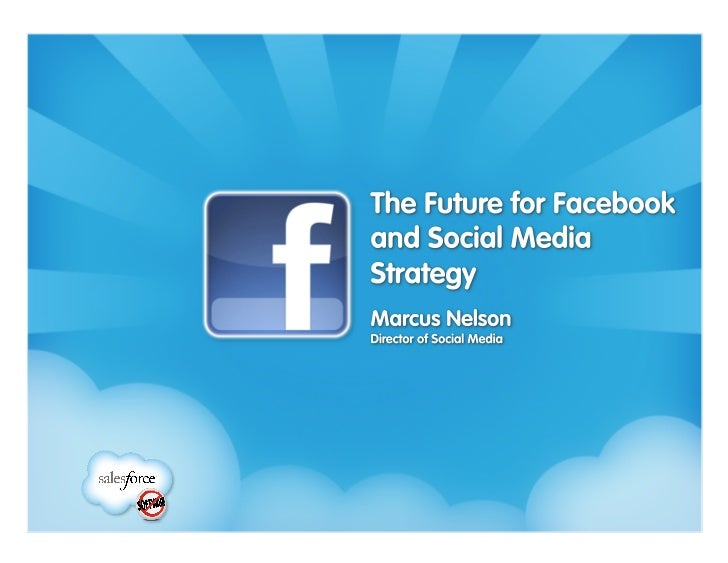 The Future for Facebook and Social Media Strategy