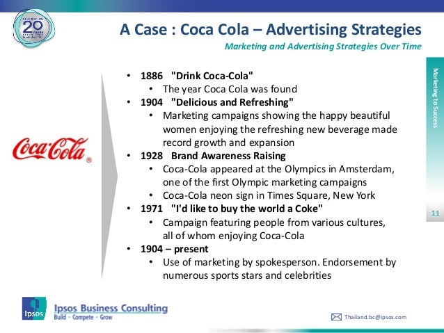 an evaluation of coca colas advertising strategy Coca cola has realised their marketing strategy that has worked well for decades needed to evolve they are moving from creative excellence to content excellence.