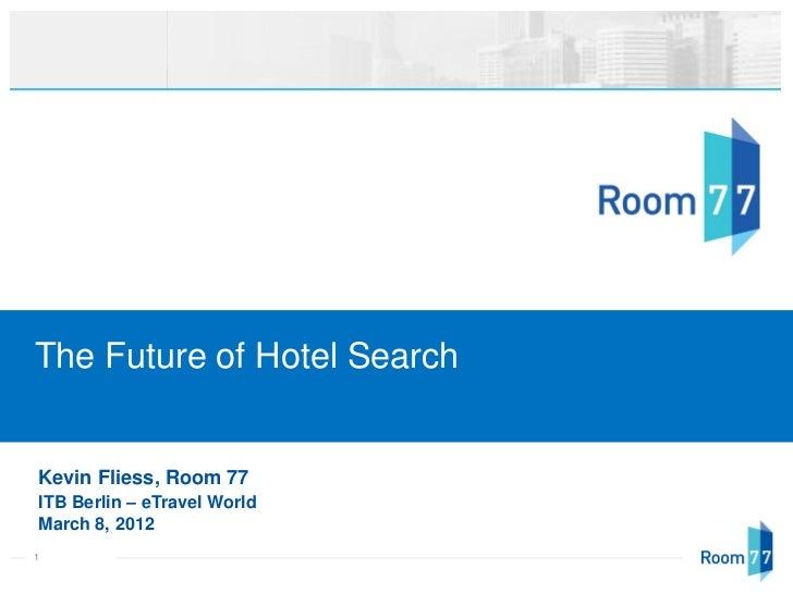 The future of hotel search