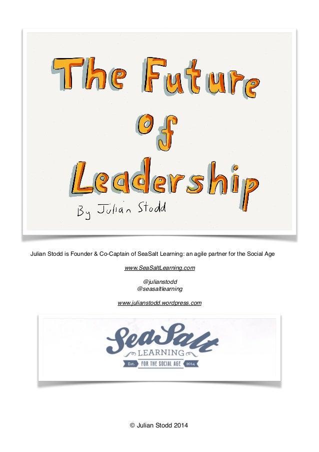 Julian Stodd is Founder & Co-Captain of SeaSalt Learning: an agile partner for the Social Age     www.SeaSaltLearning.com ...