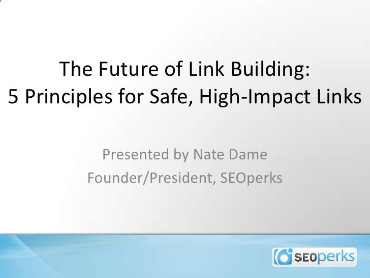 The Future of Link Building: 5 Principles for Safe, High-Impact Links