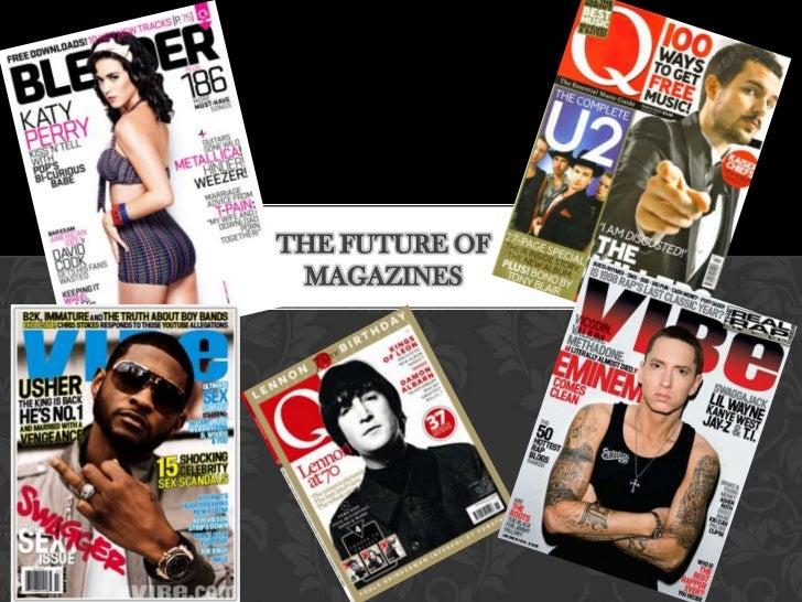 THE FUTURE OF MAGAZINES