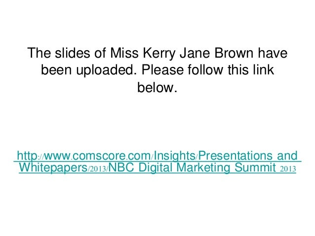 The slides of Miss Kerry Jane Brown have   been uploaded. Please follow this link                   below.http://www.comsc...