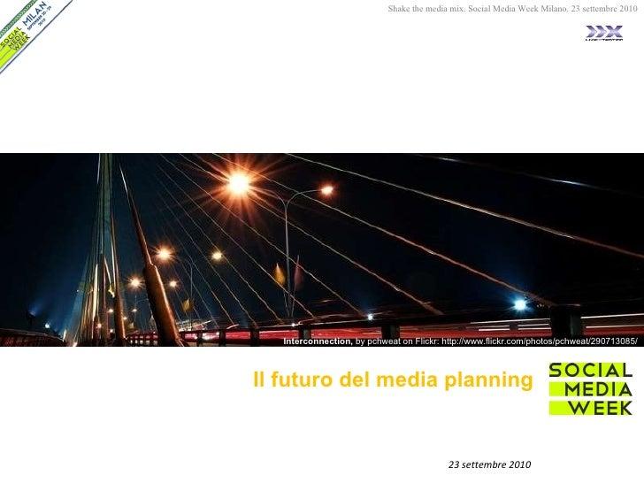 Il futuro del media planning