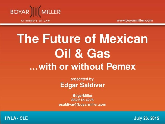 The Future of Mexican Oil and Gas