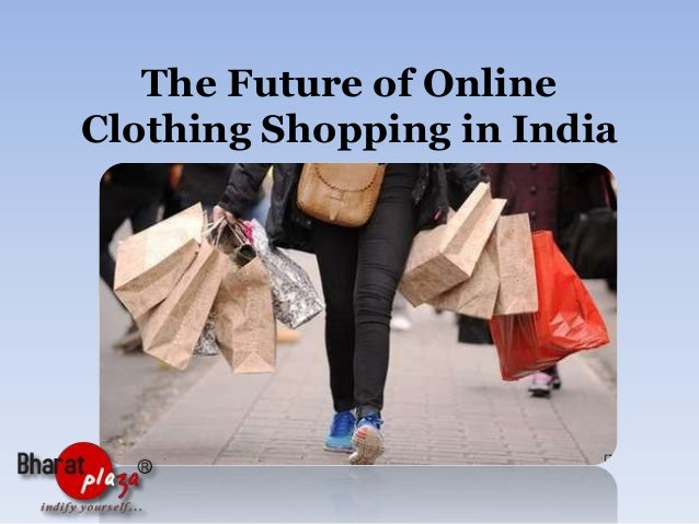 The Future of Online Clothing Shopping in India